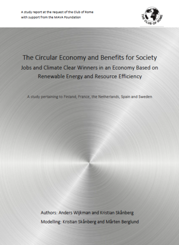 The Circular Economy and Benefits for Society